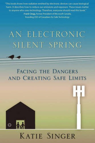 - An Electronic Silent Spring: Facing the Dangers and Creating Safe Limits