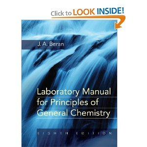 Laboratory Manual for Principles of General Chemistry 8th (Eighth) Edition byBeran (Laboratory Manual For Principles Of General Chemistry)