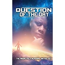Question of the Day: The Andre Polk Memorial Anthology