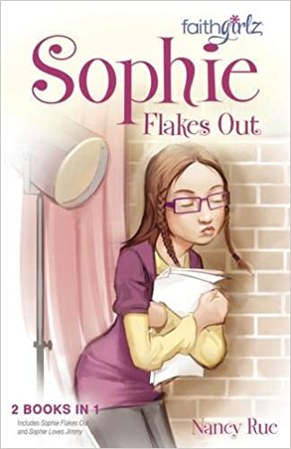 Amazon sophie flakes out faithgirlz 9780310738541 nancy amazon sophie flakes out faithgirlz 9780310738541 nancy n rue books fandeluxe Ebook collections