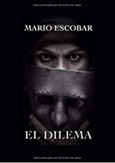 EL DILEMA (Spanish Edition)