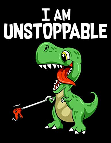 """I Am Unstoppable: Cute & Funny I Am Unstoppable T-Rex Dinosaur Grabber Pun Blank Anime Manga Comic Book Notebook (130 Comic Template Pages, 8.5"""" x 11"""")"""