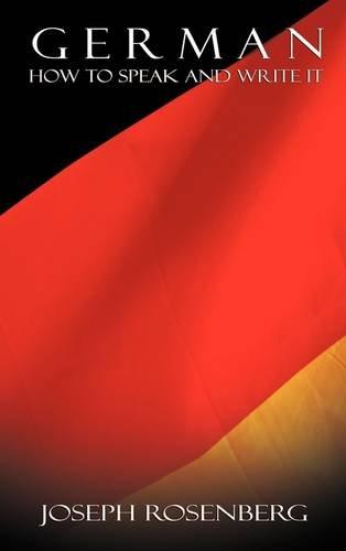 German: How to Speak and Write It (Beginners