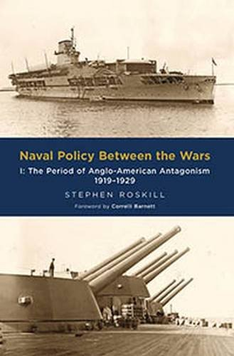 Naval Policy Between the Wars:  Vol I: 1 por Stephen Wentworth Roskill