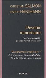 Devenir minoritaire : Pour une nouvelle politique de la littérature