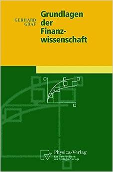 Grundlagen Der Finanzwissenschaft (Physica-Lehrbuch)