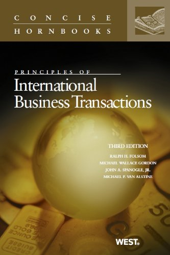 Principles of International Business Transactions (Concise Hornbook Series)