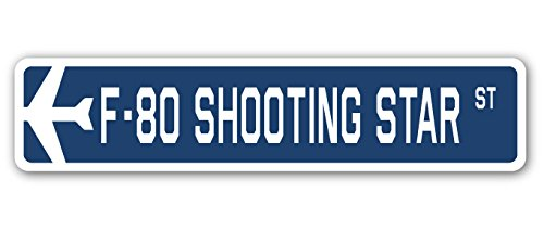 F-80 Shooting Star Street Sign Air Force