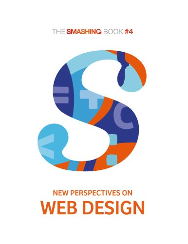 The Smashing Book #4 - New Perspectives on Web Design by Smashing Magazine, Publisher : Smashing Magazine GmbH