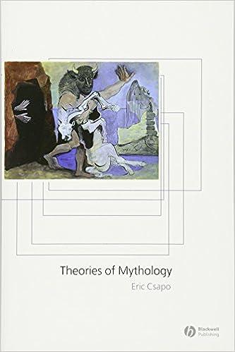 Amazon theories of mythology 9780631232483 eric csapo books theories of mythology 1st edition fandeluxe Choice Image