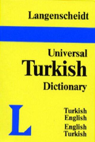 Langenscheidt's Universal Turkish Dictionary: Turkish-English/English-Turkish (English and Turkish Edition)
