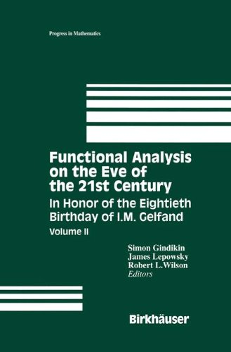 Functional Analysis on the Eve of the 21st Century: In Honor of the Eightieth Birthday of I. M. Gelfand, Vol. 2 (Progres