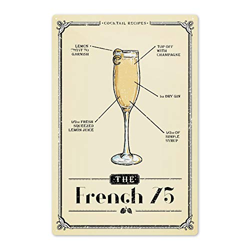 Lantern Press Prohibition - Cocktail Recipe - French 75 80239 (6x9 Aluminum Wall Sign, Wall Decor Ready to Hang)