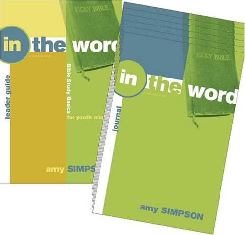 Download In the Word: Bible Study Basics for Youth Ministry (includes leader's guide and 6 student books) ebook