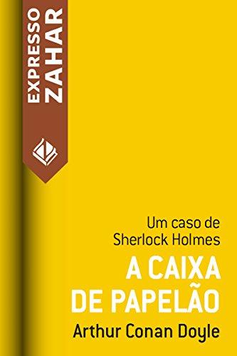 A caixa de papelão: Um caso de Sherlock Holmes
