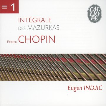 Chopin Complete Mazurkas played by Eugen Indic