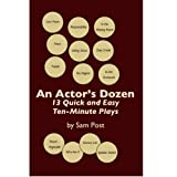 An Actor's Dozen: 13 Quick and Easy Ten-Minute Plays