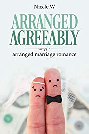 Arranged Agreeably :  arranged marriage romance,oldest family,money and pedigrees.
