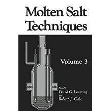 Molten Salt Techniques: Volume 3