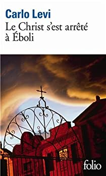 Le Christ s'est arrêté à Eboli par Levi