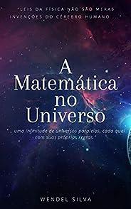A Matemática no Universo