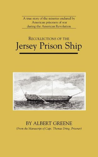 Recollections of the Jersey Prison Ship (American Experience Series) (Ship Prison)