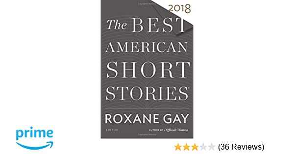 The Best American Short Stories 2018 The Best American Series