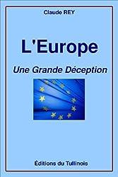 L'Europe, une grande déception
