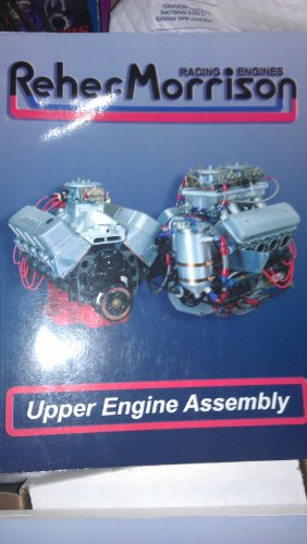 Reher and Morrison Racing Engines' - Upper Engine Assembly