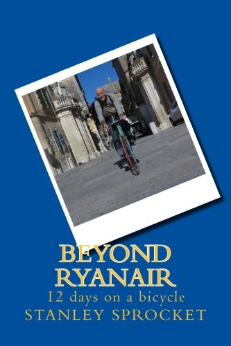 (Beyond Ryanair, 12 days on a bicycle)