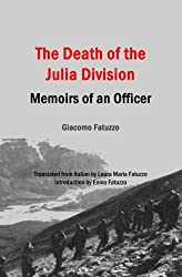 The Death of the Julia Division: Memoirs of an Officer