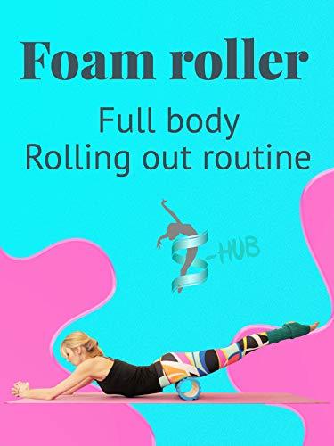 Foam roller. Full body Rolling out ()
