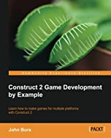Construct 2 Game Development by Example Front Cover