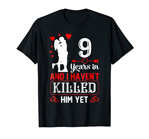 9 Years Wedding Anniversary Gift Idea for Wife Funny shirt by Happy Wedding Anniversary Shirt For Husband Wife