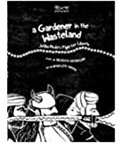 A Gardener in the Wasteland: Jotiba Phule's Fight for Liberty