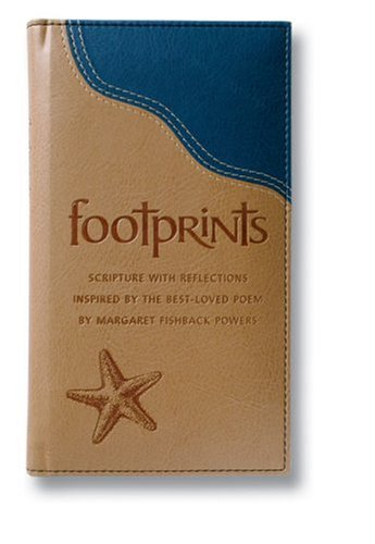 Footprints Deluxe: Scripture with Reflections Inspired by the Best-Loved Poem ()