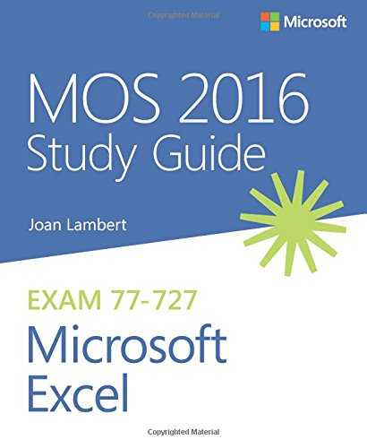 mos 2016 study guide for microsoft excel mos study guide joan rh amazon com Microsoft Excel Templates Microsoft Excel Examples