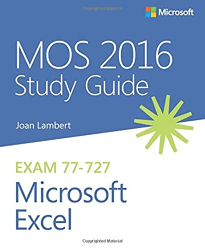 mos 2016 study guide for microsoft excel mos study guide joan rh amazon com mos study guides 2016 word mos study guide practice files