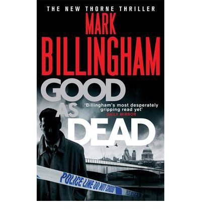 good as dead mark billingham - 2