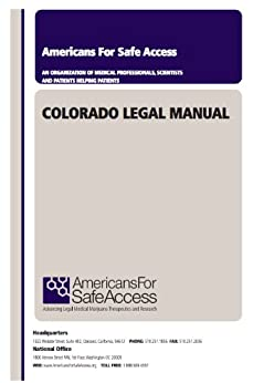 Colorado Medical Cannabis Legal Manual by [Safe Access, Americans for]
