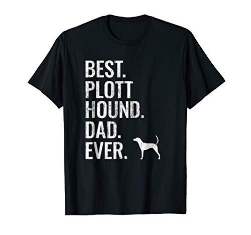 (Mens Best Plott Hound Dad Ever - Cool Dog Owner Gift)