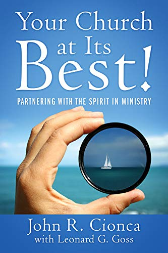 Your Church at Its Best!: Partnering with the Spirit in Ministry (Life At Its Best)