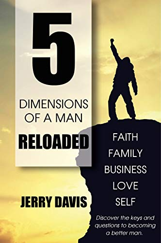 5 Dimensions Of A Man Reloaded