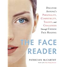 The Face Reader: Discover Anyone's Personality, Compatibility, Talents,  andChallenges ThroughFace Reading