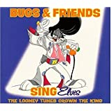 Bugs & Friends Sing Elvis