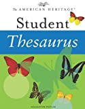 : The American Heritage Student Thesaurus