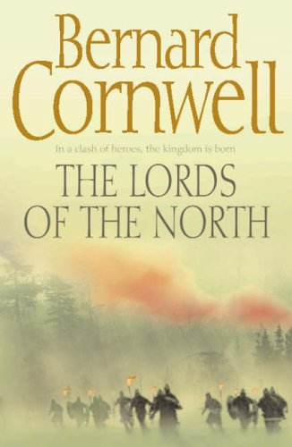 The Lords of the North (The Last Kingdom Series, Book 3) (Al...