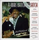 A Rare Batch of Satch
