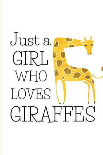 The Glass Menagerie Costumes - Just A Girl Who Love Giraffes: Cute Giraffe Gifts For Girls -
