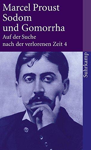 Auf der Suche nach der verlorenen Zeit. Frankfurter Ausgabe: Band 4: Sodom und Gomorrha (suhrkamp taschenbuch)